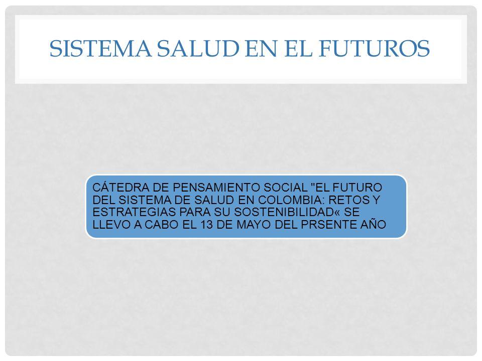 SISTEMA SALUD EN EL FUTUROS