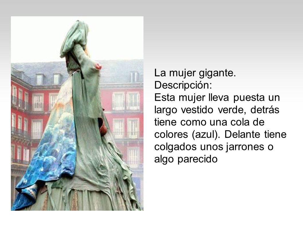 La mujer gigante. Descripción: