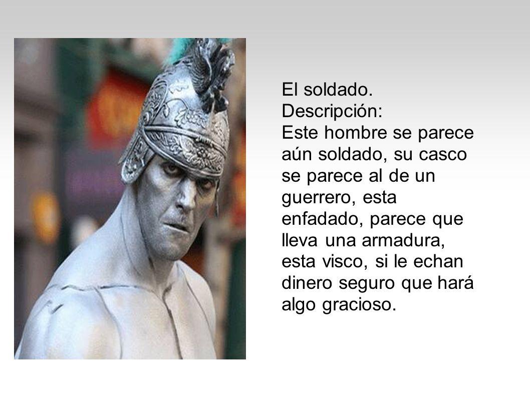 El soldado. Descripción: