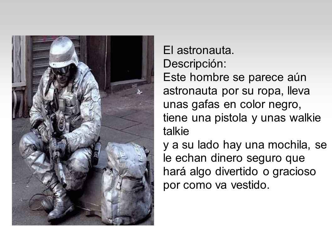 El astronauta. Descripción: