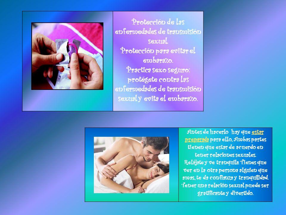 Protección de las enfermedades de transmisión sexual.