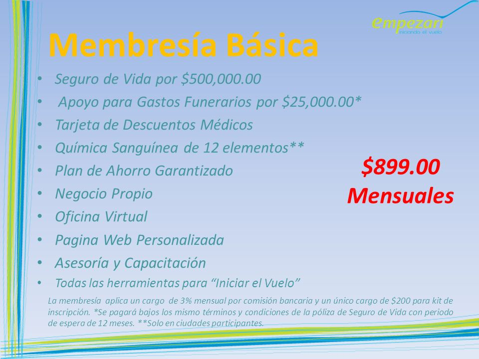 Membresía Básica $899.00 Mensuales Seguro de Vida por $500,000.00