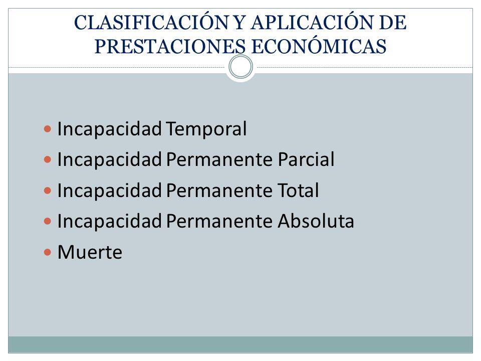 CLASIFICACIÓN Y APLICACIÓN DE PRESTACIONES ECONÓMICAS