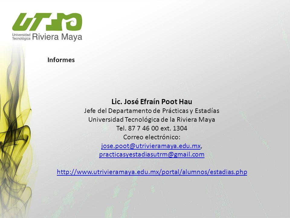 Lic. José Efraín Poot Hau
