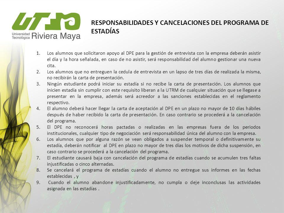 RESPONSABILIDADES Y CANCELACIONES DEL PROGRAMA DE ESTADÍAS