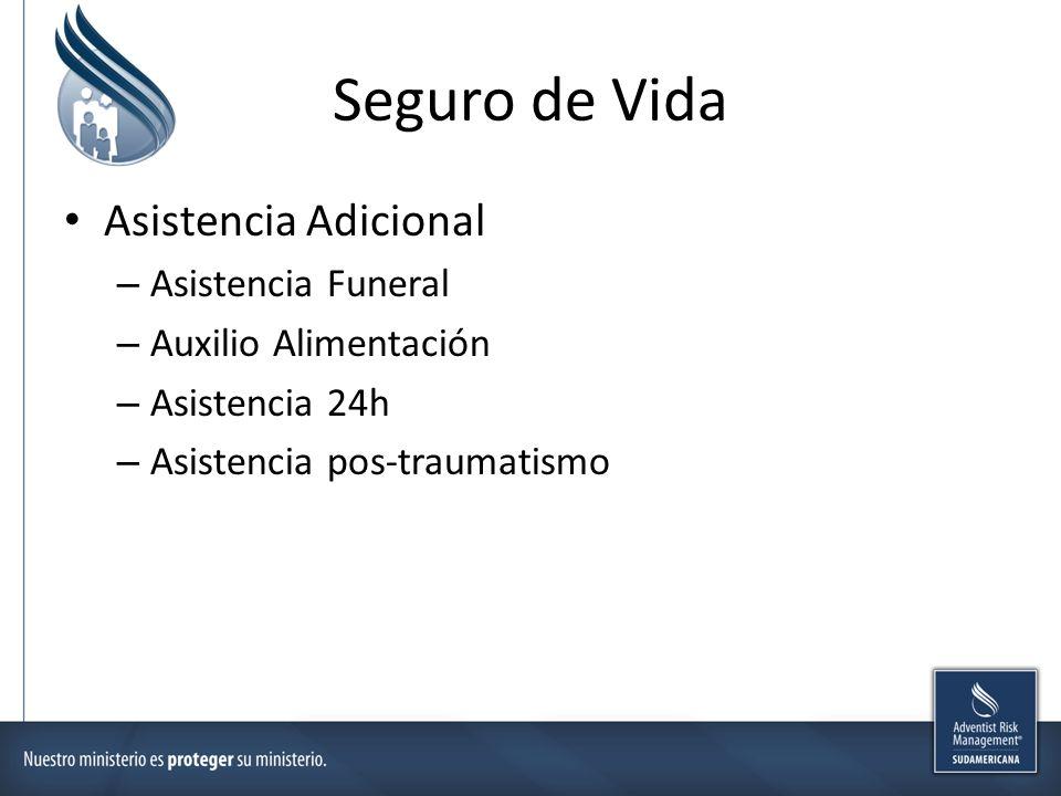 Seguro de Vida Asistencia Adicional Asistencia Funeral
