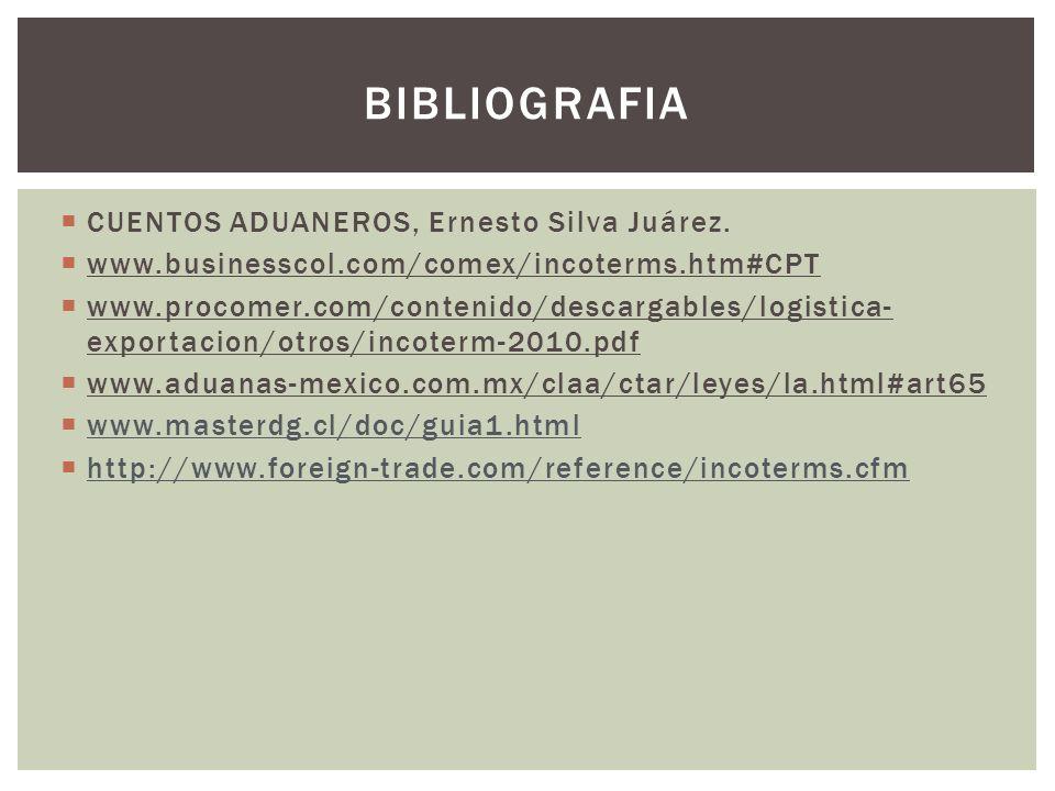 BIBLIOGRAFIA CUENTOS ADUANEROS, Ernesto Silva Juárez.