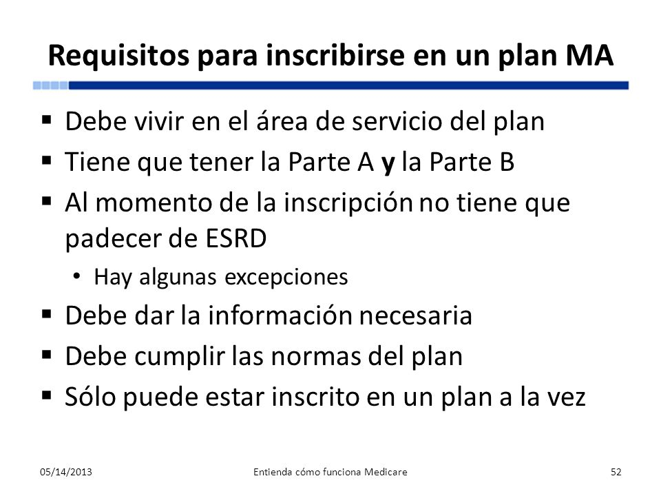 Requisitos para inscribirse en un plan MA