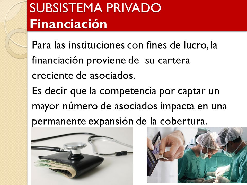 SUBSISTEMA PRIVADO Financiación