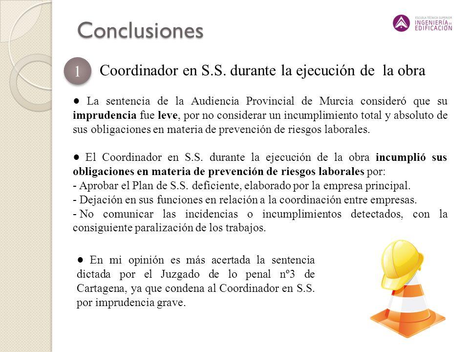 Conclusiones 1 Coordinador en S.S. durante la ejecución de la obra