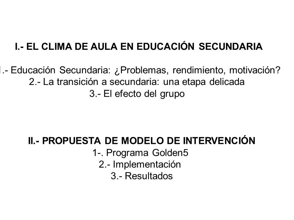 I.- EL CLIMA DE AULA EN EDUCACIÓN SECUNDARIA