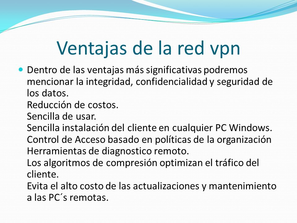 Ventajas de la red vpn
