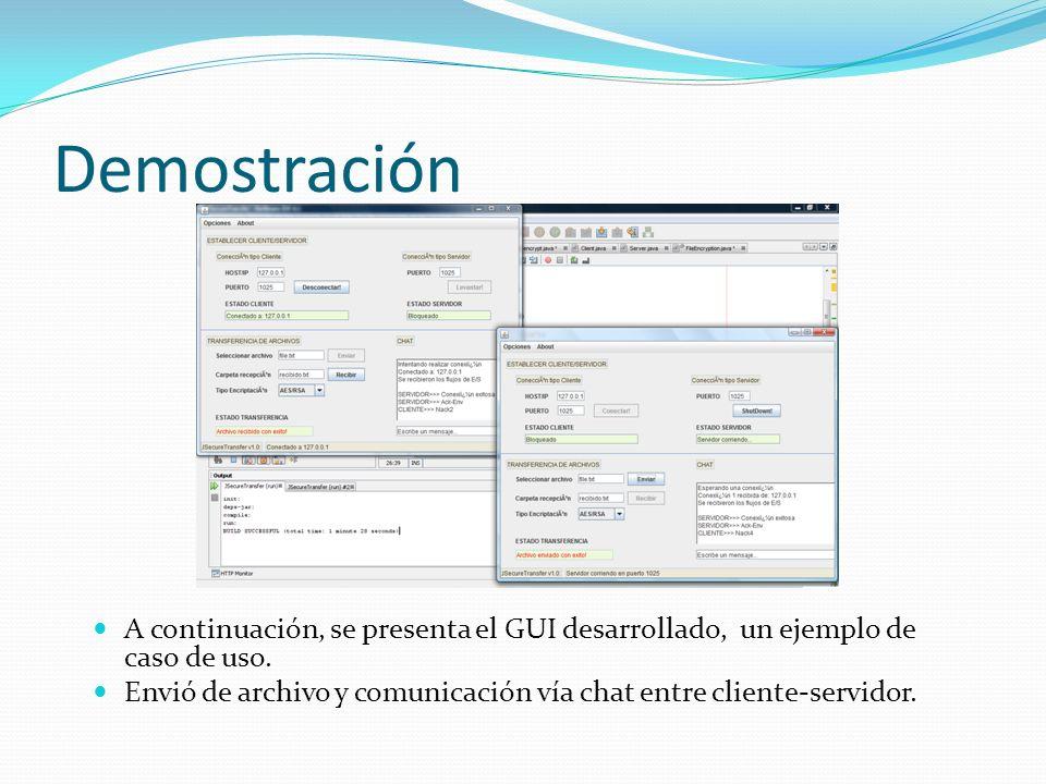 Demostración A continuación, se presenta el GUI desarrollado, un ejemplo de caso de uso.