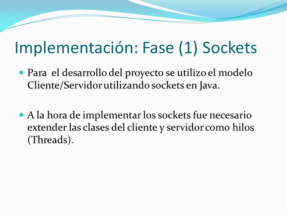 Implementación: Fase (1) Sockets