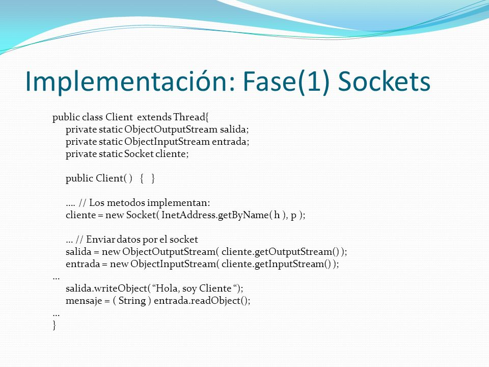 Implementación: Fase(1) Sockets