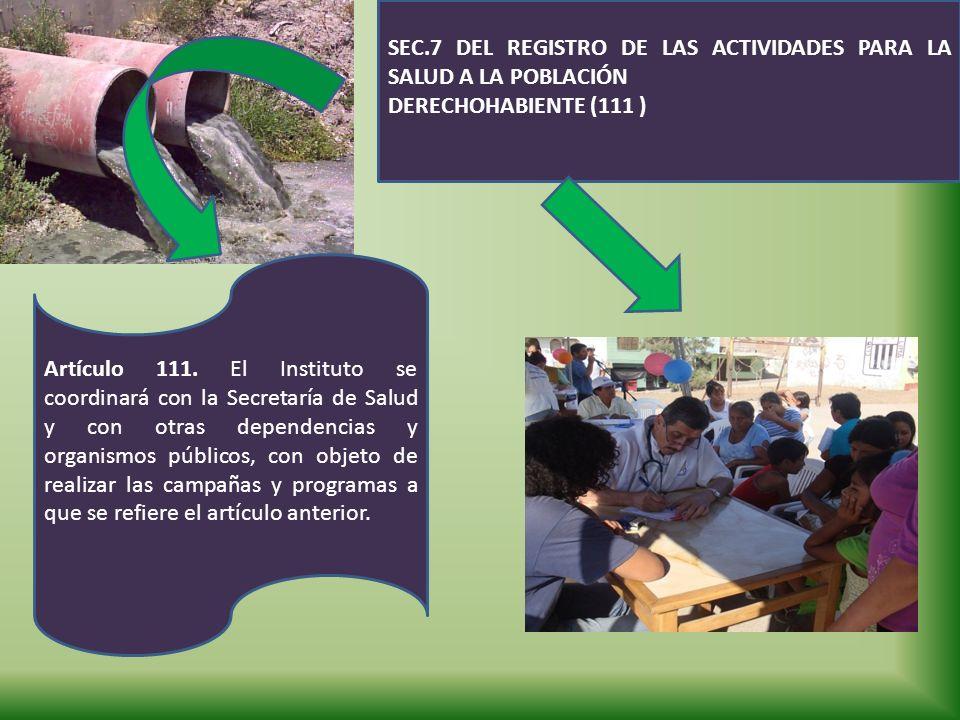 SEC.7 DEL REGISTRO DE LAS ACTIVIDADES PARA LA SALUD A LA POBLACIÓN