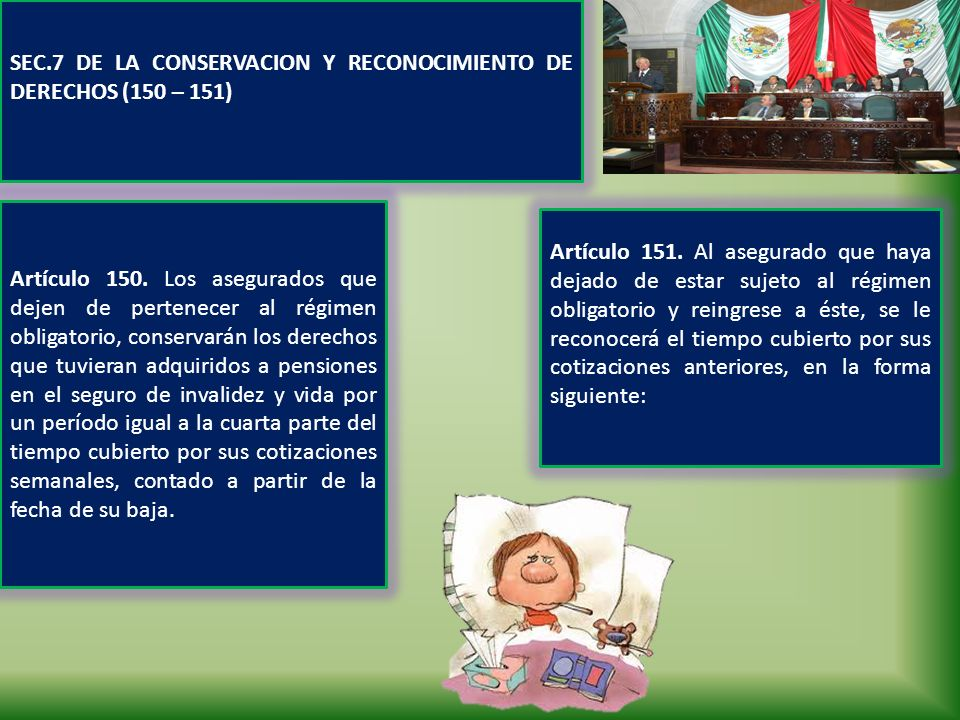 SEC.7 DE LA CONSERVACION Y RECONOCIMIENTO DE DERECHOS (150 – 151)