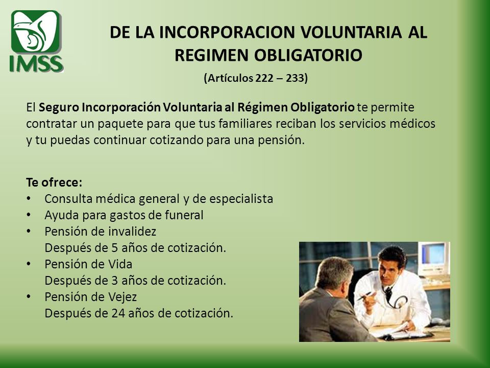 DE LA INCORPORACION VOLUNTARIA AL REGIMEN OBLIGATORIO