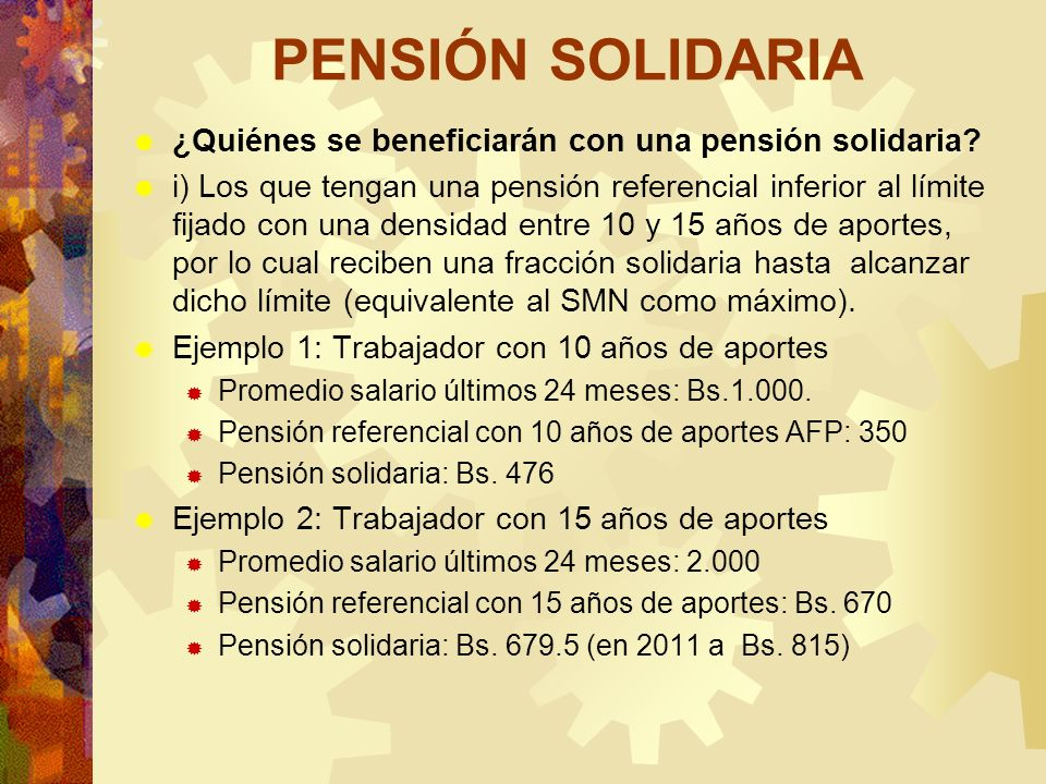 PENSIÓN SOLIDARIA ¿Quiénes se beneficiarán con una pensión solidaria