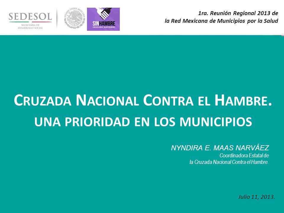 Cruzada Nacional Contra el Hambre. una prioridad en los municipios