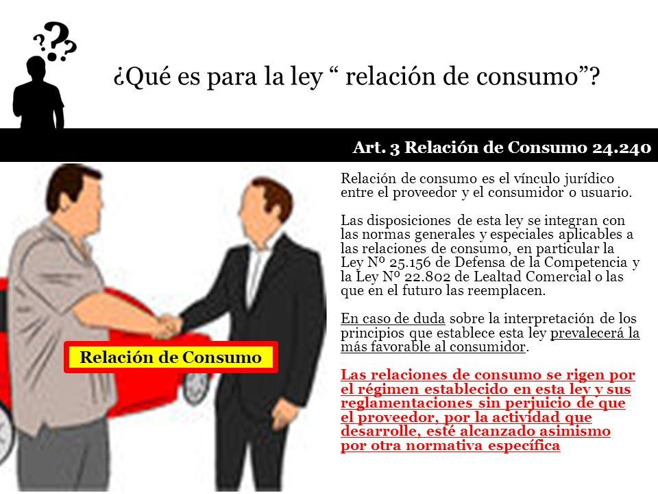 ¿Qué es para la ley relación de consumo