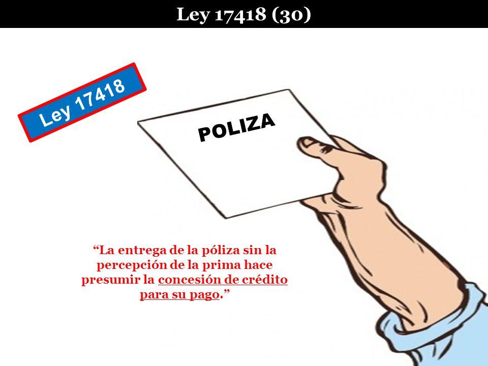 Ley 17418 (30) Ley 17418. POLIZA.