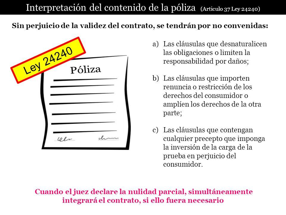 Interpretación del contenido de la póliza (Articulo 37 Ley 24240)