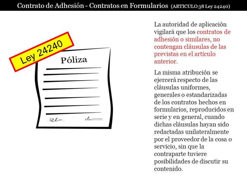 Contrato de Adhesión - Contratos en Formularios (ARTICULO 38 Ley 24240)