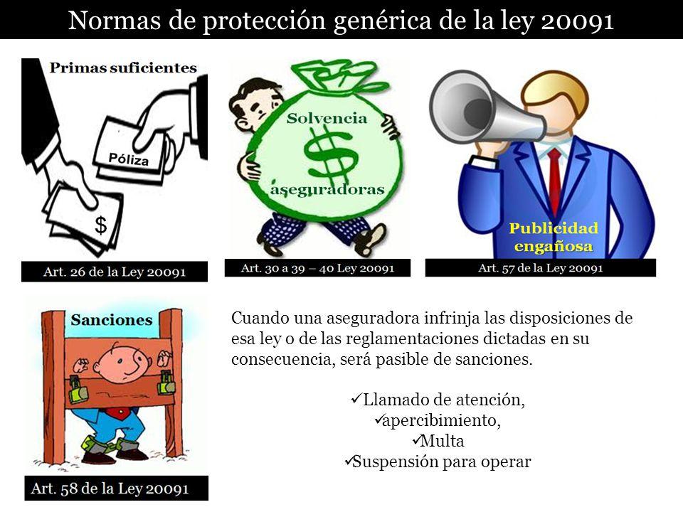 Normas de protección genérica de la ley 20091