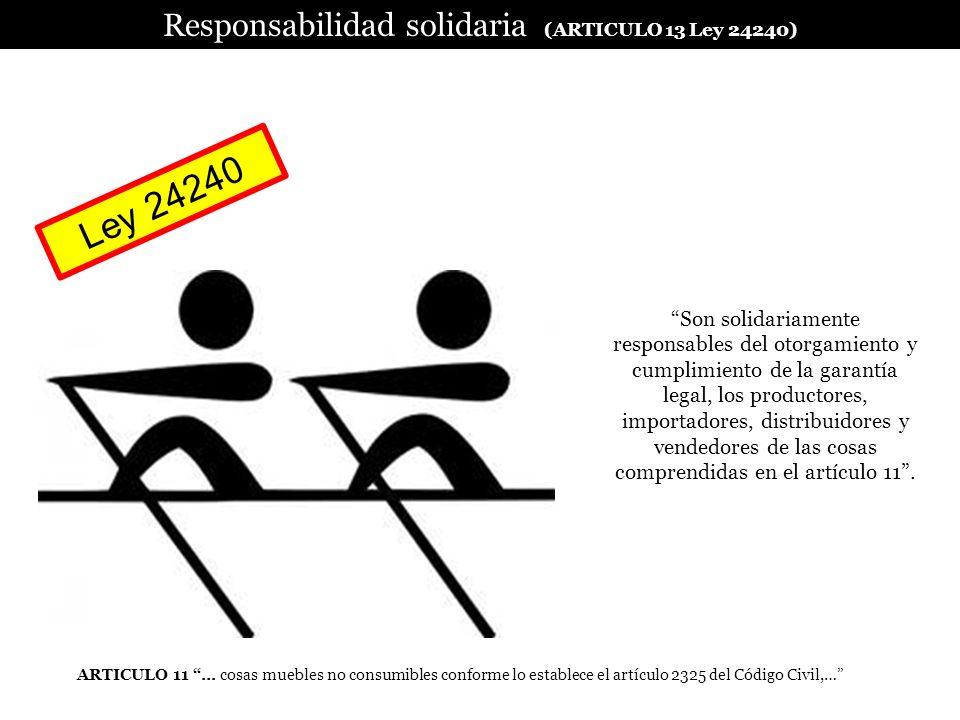 Responsabilidad solidaria (ARTICULO 13 Ley 24240)