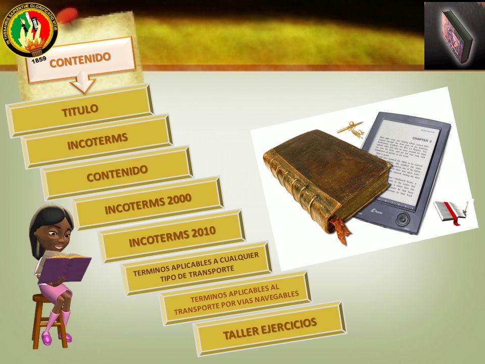 contenidos CONTENIDO TITULO INCOTERMS CONTENIDO INCOTERMS 2000