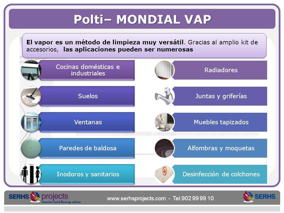 Polti– MONDIAL VAP El vapor es un método de limpieza muy versátil. Gracias al amplio kit de accesorios, las aplicaciones pueden ser numerosas.