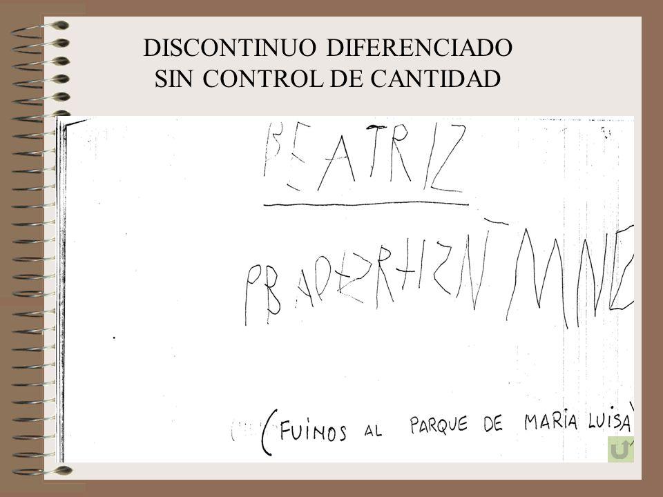 DISCONTINUO DIFERENCIADO SIN CONTROL DE CANTIDAD