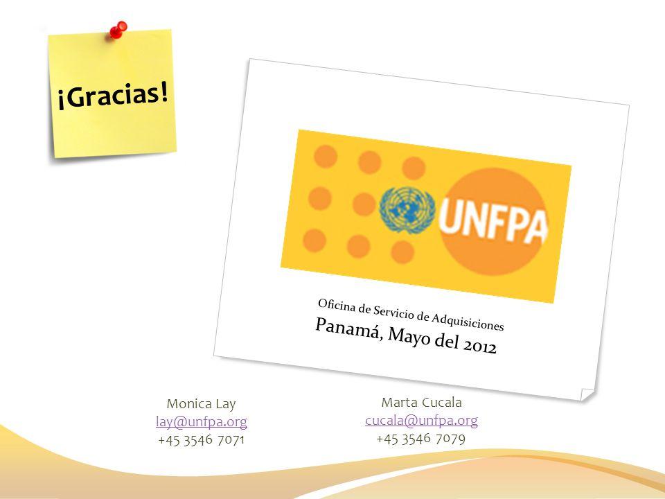 ¡Gracias! Panamá, Mayo del 2012 Monica Lay Marta Cucala lay@unfpa.org