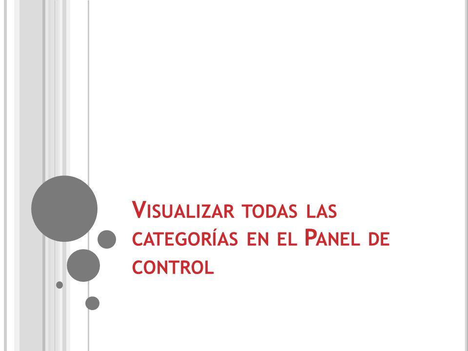 Visualizar todas las categorías en el Panel de control