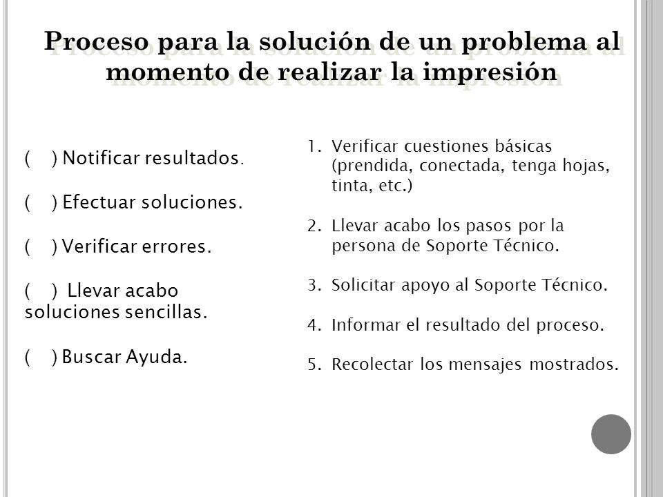 Proceso para la solución de un problema al momento de realizar la impresión