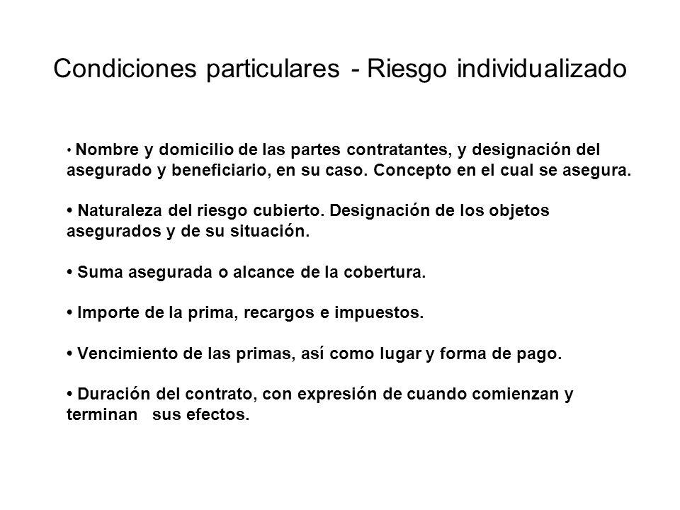Condiciones particulares - Riesgo individualizado