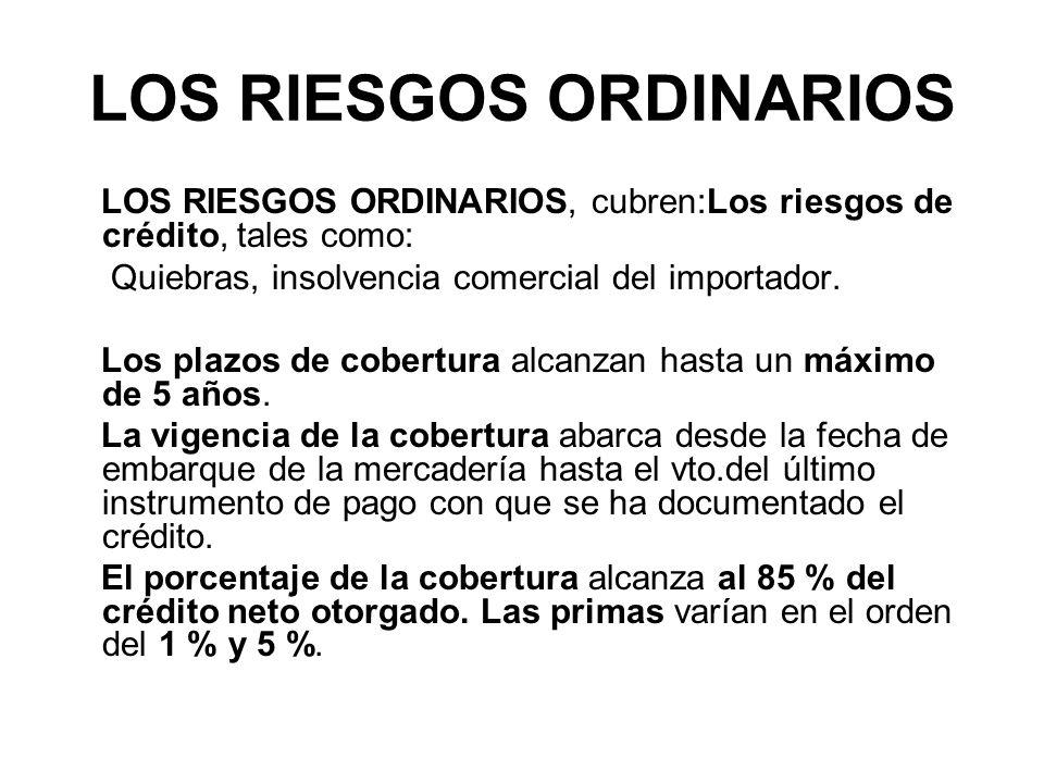LOS RIESGOS ORDINARIOS