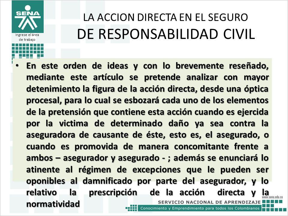 LA ACCION DIRECTA EN EL SEGURO DE RESPONSABILIDAD CIVIL