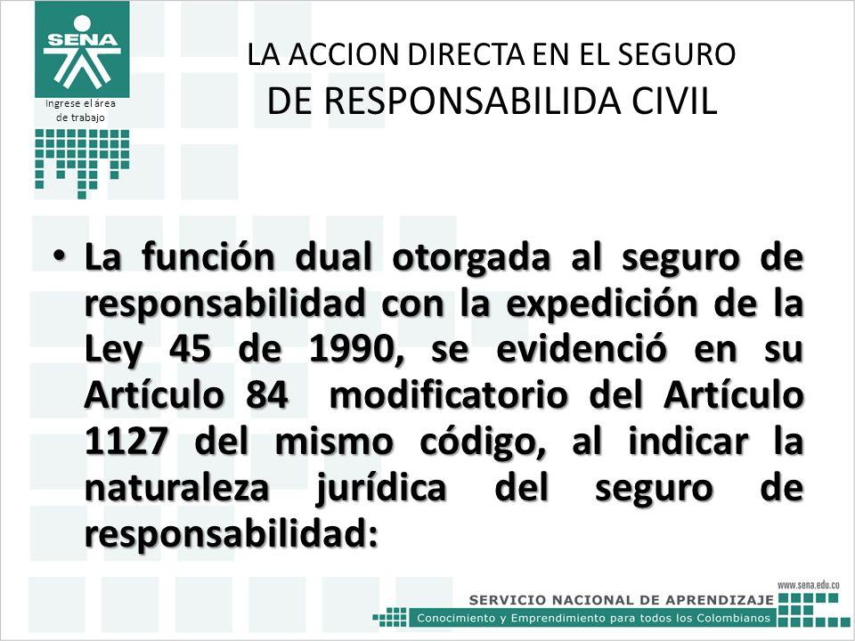 LA ACCION DIRECTA EN EL SEGURO DE RESPONSABILIDA CIVIL