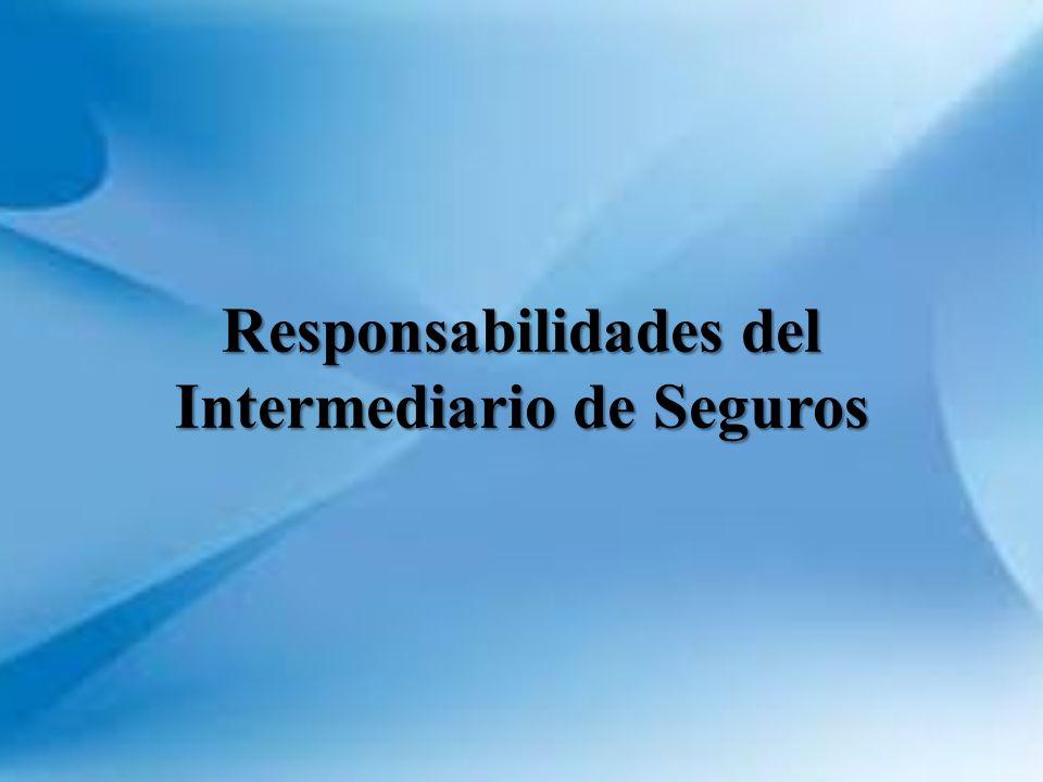 Responsabilidades del Intermediario de Seguros