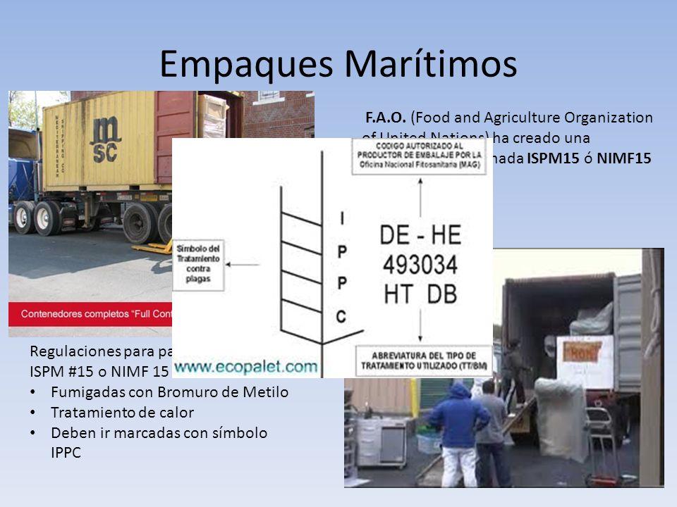 Empaques Marítimos F.A.O. (Food and Agriculture Organization of United Nations) ha creado una normativa denominada ISPM15 ó NIMF15.