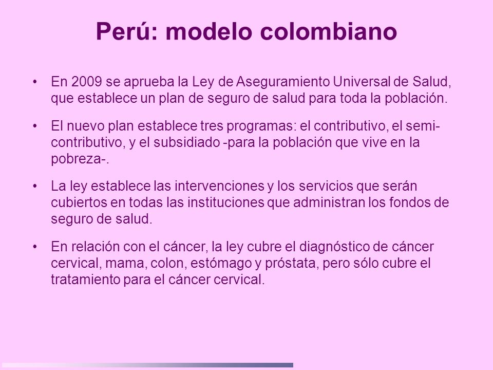 Perú: modelo colombiano