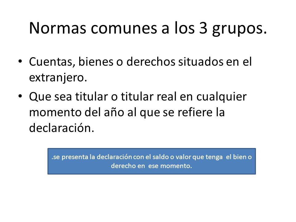 Normas comunes a los 3 grupos.