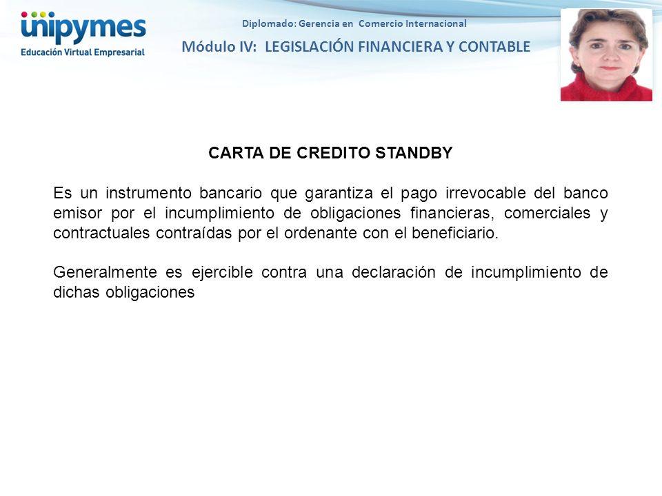 Diplomado: Gerencia en Comercio Internacional CARTA DE CREDITO STANDBY