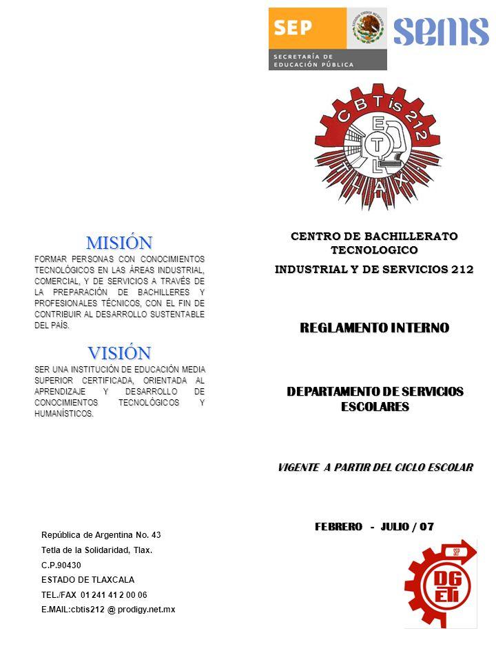 MISIÓN VISIÓN REGLAMENTO INTERNO DEPARTAMENTO DE SERVICIOS ESCOLARES