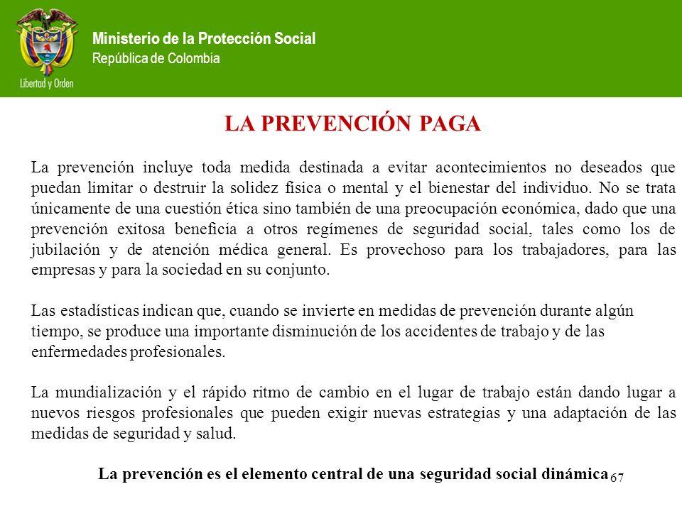 La prevención es el elemento central de una seguridad social dinámica
