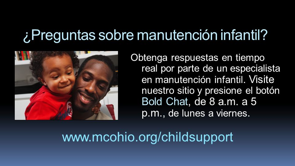 ¿Preguntas sobre manutención infantil