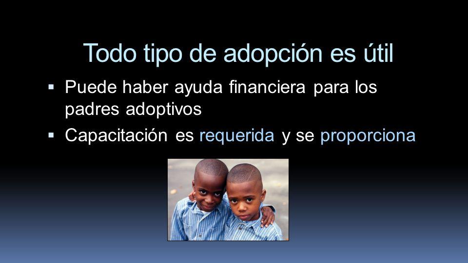 Todo tipo de adopción es útil