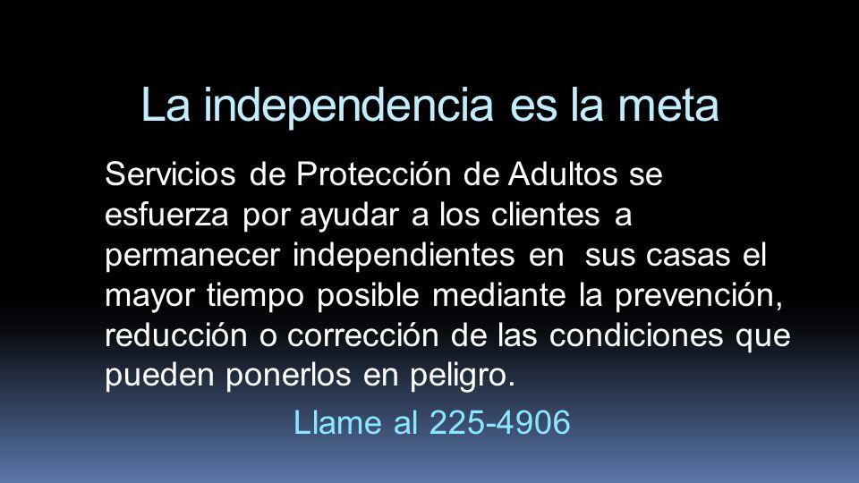 La independencia es la meta